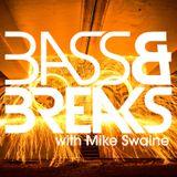 Bass & Breaks - 806 - BreaksMafia in the guest mix #BreaksMonth