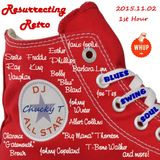 Resurrecting Retro 2015.11.02 (1st Hour)