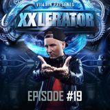 Villain Presents XXlerator - Episode #19 (GUEST RIDE: DA TWEEKAZ)