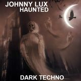 Johnny Lux - Haunted