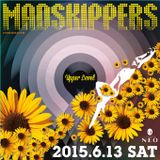 DJTSUYOSHI mix from Madskippers 2015.6.13@Lounge Neo