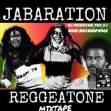 jabaration reggeatone mixtape (mcrayanthedj)
