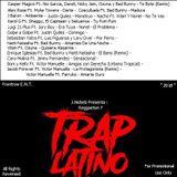 "J.Nickelz Presenta : Reggaeton Y Trap Latino "" 2018 """