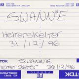 Swan-E - Helter Skelter - 31.12.1996