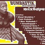"Mixtape ""Bumbastik dis is fantastic"""