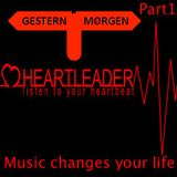 Heartleader - Music changes your life (Part 1 of 2)