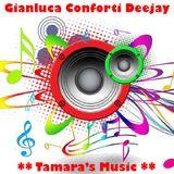 TAMARA'S MUSIC 2016 mixata da Gianluca Conforti Deejay