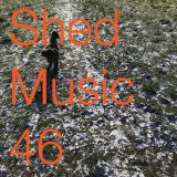 Shed Music 46. Feb 2018