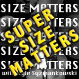 Super Sized Matters • Kyle Syzmankowski