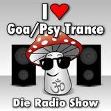 I Love Goa/Psy Trance - Die Radio Show (16 April 2015)