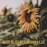Miss Bliss B2B Johnny Lux (09-08-2018)