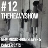 The Heavy Show Episode 12