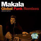 Makala Global Funk Remixes 2004-2014
