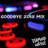 Goodbye 2013 mix
