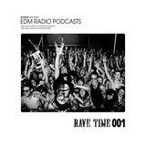 Edm Radio Rave Time 01
