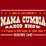 Mama Cumbia Radio Show #10