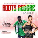 DJ GABU ft DJ NYC ROOTS REGGAE MIXTAPE