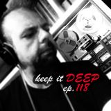 Keep It Deep Ep 118