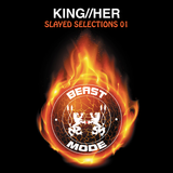 KING//HER - Slayed Selections 01