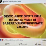 DISCO JUICE SALUTE to remixers BABERT, MICHAEL KRUSE & B.INFINATE and much more!  2.9.2019