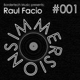 Immersions #001 | Raul Facio