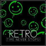 RETRO #6 : TIME NEVER STOPS!
