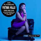 Fatima Hajji @ Pioneer DJ Radio (Ibiza) 02 08 2016