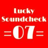 Lucky Soundcheck 07