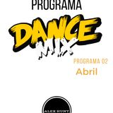 PROGRAMA DANCE MIX ABRIL 2017 SEMANA 02