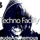 Techno Facility With KlaudeAnonemous Show #004