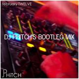 february TWELVE (DJ PHiTCH's Bootleg Mix)