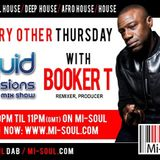 Booker T 'Liquid Sessions Mastermix' / Mi-Soul Radio / Thu 9pm - 11pm / 09-06-2016