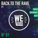 Back to the rave #01