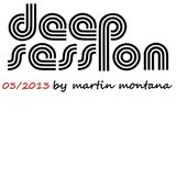 Deep Session March 2013
