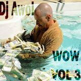 Dj Awol - WOW VOL 3