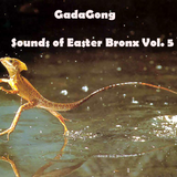 Sounds of Easter Bronx Vol.5
