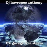 dj lawrence anthony uk garage live steam 294