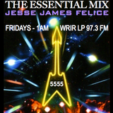 Jesse James Felice - Essential Mix - Ep. 6 - WRIR-LP 97.3 FM - 05/01/15
