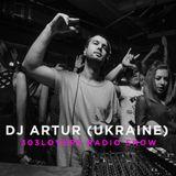 303lovers Radio #3 DJ Artur (Ukraine)