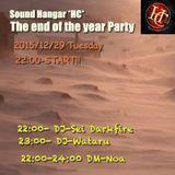 Sound Hangar *HC*DJ Event 2015/12/29 LIVE set DJ-Sei