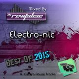 [Electro House] Best Of 2015 'Electro-Nic' (Mixed By DJ Revitalise) (2016)