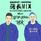 薩長 Mix Vol.03 / DJ USK & DJ HI-BOWw / 2000~2010s' mix