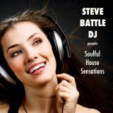 STEVE BATTLE DJ presents Soulful House Sensations 7