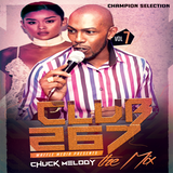 Club 267 Vol 7 - Chuck Melody