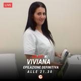 Viviana di Alveda Epilazione Definitiva - LavoriOnAir - #Discovery