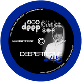 Deep Clicks Podcast #45 By Deeperteque