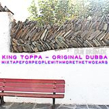 DUB BRIGADE EPISODE 17 - King Toppa - Original Dubba
