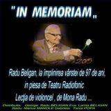Radu Beligan in memoriam  ... In , Lectia de Violoncel de Mona Radu.