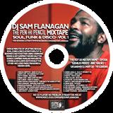DJ Sam Flanagan Pen & Pencil Soul, Funk & Disco Mixtape Vol1