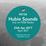 Hubie Sounds 126 - 25th Apr 2017